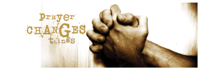 prayer-banner-PRAYER CHANGES THINGS