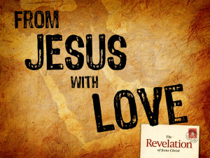 rev 1-3 Revelation-Letters-to-churches From Jesus with Love
