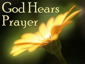 PRAYER-GOD HEARS PRAYER
